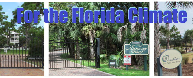 Gates and Fences For the Florida Climate